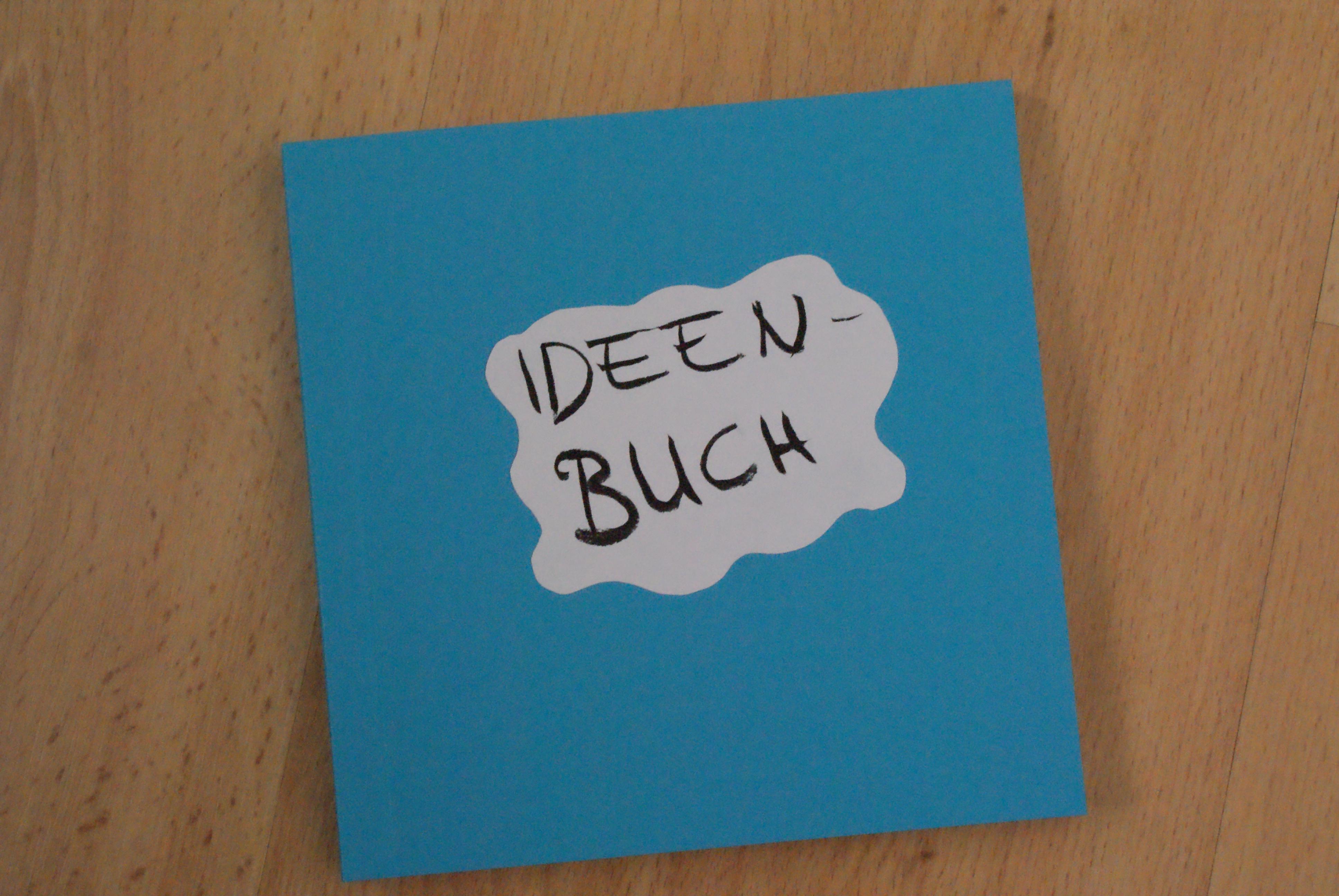 Das Ideen-Tagebuch