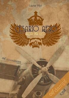 Luzia Pfyl – Cesario Aero – Kaiser der Lüfte